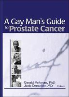 A Gay Man's Guide to Prostate Cancer