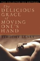 The Delicious Grace of Moving One's Hand