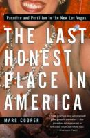 The Last Honest Place in America