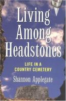 Living Among Headstones