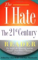 The I Hate the 21st Century Reader