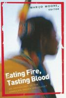 Eating Fire, Tasting Blood