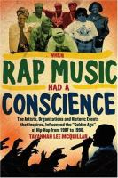 When Rap Music Had A Conscience