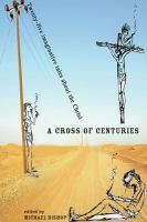 A Cross of Centuries