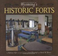 Wyoming's Historic Forts