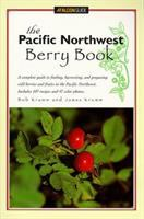 The Pacific Northwest Berry Book