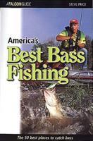 America's Best Bass Fishing