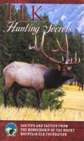 Elk Hunting Secrets