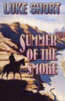 Summer of the Smoke