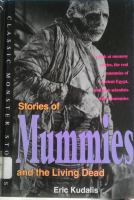 Stories of Mummies and the Living Dead