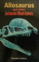 Allosaurus & Other Jurassic Meat-Eaters