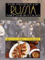 The People of Russia and Their Food