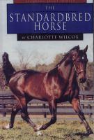The Standardbred Horse