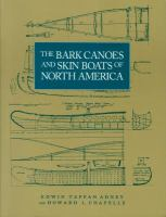 The Bark Canoes and Skin Boats of North America
