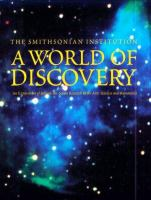 The Smithsonian Institution, A World of Discovery