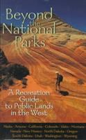 Beyond the National Parks