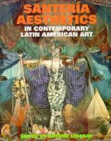 Santería Aesthetics in Contemporary Latin American Art