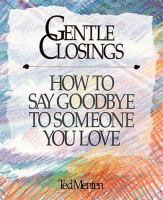 Gentle Closings