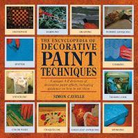 The Encyclopedia of Decorative Paint Techniques