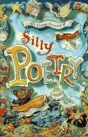 The Classic Treasury of Silly Poetry