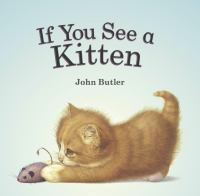 If You See A Kitten