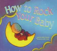 How to Rock your Baby