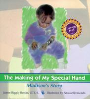 The Making of My Special Hand