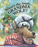 What's the Time, Grandma Wolf?