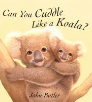 Can You Cuddle Like A Koala?