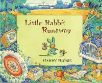 Little Rabbit Runaway