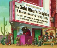 The Gold Miner's Daughter