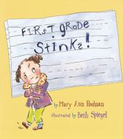 First Grade Stinks