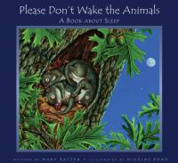 Please Don't Wake the Animals