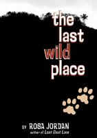The Last Wild Place