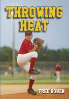 Throwing Heat