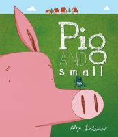 Pig and Small
