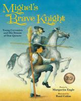 Miguel's Brave Knight