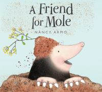 A Friend for Mole