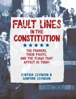 Fault Lines in the Constitution