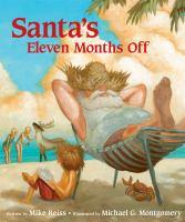 Santa's Eleven Months Off