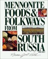Mennonite Foods & Folkways From South Russia
