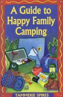 A Guide to Happy Family Camping
