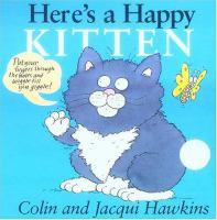 Here's A Happy Kitten