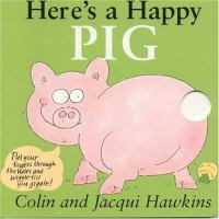 Here's A Happy Pig
