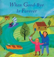 When Good-bye Is Forever