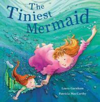 The Tiniest Mermaid