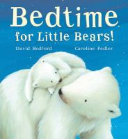 Bedtime for Little Bears!