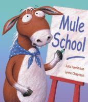 Mule School