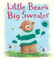 Little Bear's Big Sweater