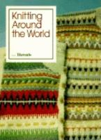 Knitting Around the World From Threads